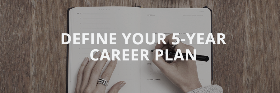 Planning-career-strategy-Define Your 5-year Career Plan - 2