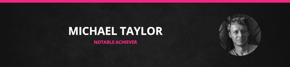 notable achiever michael
