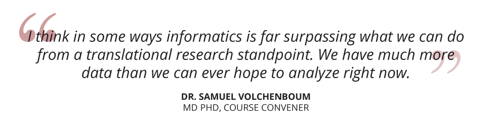 Dr. Samuel Volchenboum, Course Convener for Healthcare Informatics Online Short Course